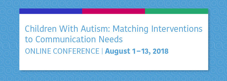 2018 Autism Online Conference - August 1-13