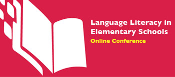 Language and Literacy in Elementary Schools - Online Conference