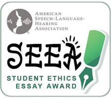 Asha Student Ethics Essay Award Recipients Student Ethics Essay Award Recipients How To Start A Science Essay also Essays About Health Thesis Statement Examples For Narrative Essays