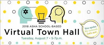 ASHA Schools Virtual Town Hall 2018